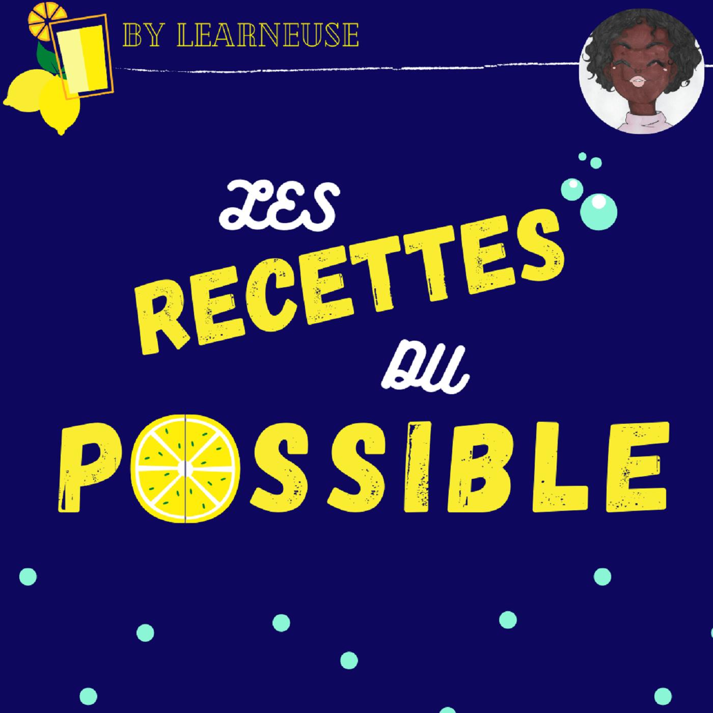 Les Recettes du Possible by Learneuse